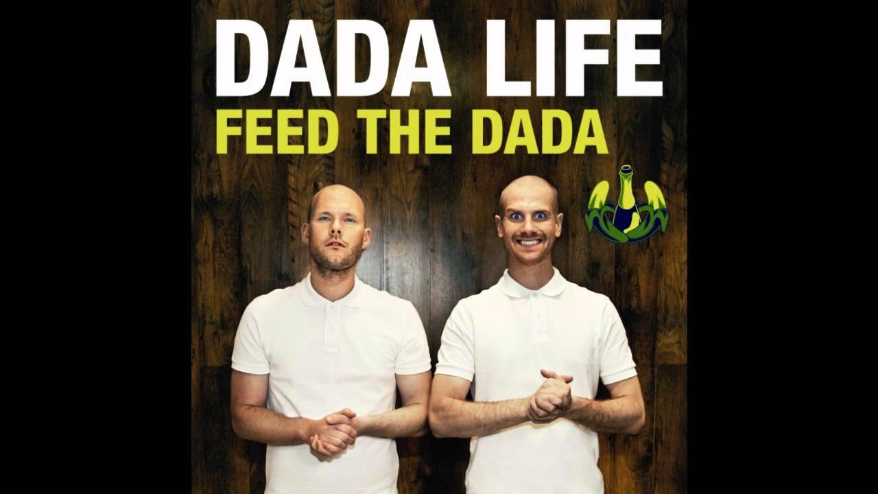 dada life feat daniel gidlund feed the dada