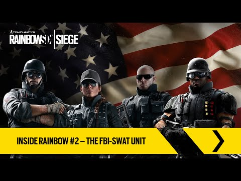 Tom Clancy's Rainbow Six Siege Official - Inside Rainbow #2 – The FBI-SWAT [Europe]