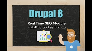 Installing and using the Real Time SEO Module in Drupal 8
