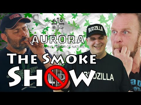 The Smoke Show - Large Producer Weed Taste Test- Ep. 2 - Aurora