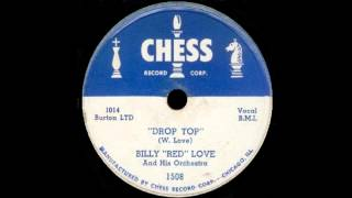 "Billy ""Red"" Love - Drop Top"