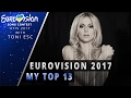 Eurovision 2017: My Top 13 [with comments]