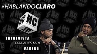 Vakero Entrevista Exclusiva para Hablando Claro