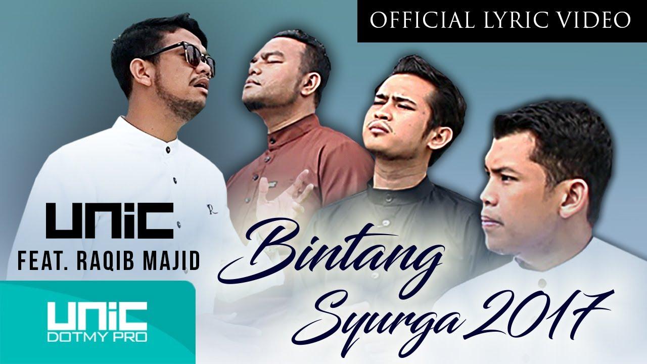 Download UNIC - Bintang Syurga 2017 feat. Raqib Majid  (OLV) ᴴᴰ - Tribute to Allahyarham Adik Syahid