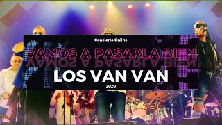 Vamos A Pasarla Bien - Los Van Van (LIVE 2020)