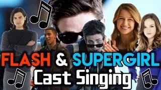 The Flash & Supergirl Cast Singing | Part 1