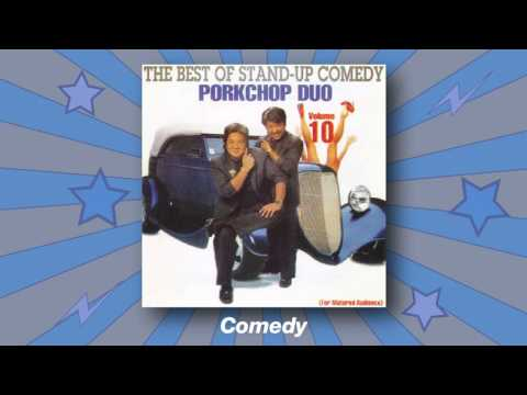 Porkchop Duo - Comedy (The Best Of Stand-Up Comedy Vol. 10)