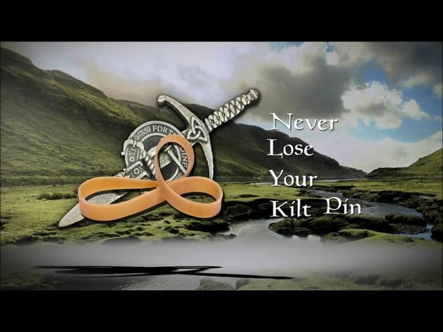 Never Lose Your Kilt Pin