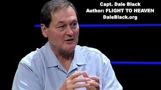 * IMAGINE HEAVEN - Capt. Dale Black Tries to Describe Heaven.
