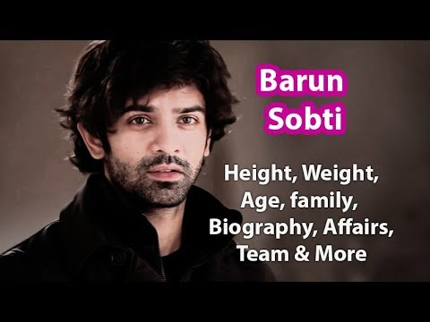 Barun Sobti Height, Weight, Salary, Net Worth, Wife and Facts