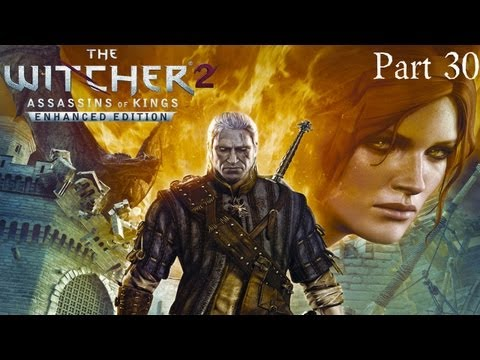 Witcher 2 Enhanced Edition HD Gameplay Walkthrough: Part 30 - Melitele's Heart