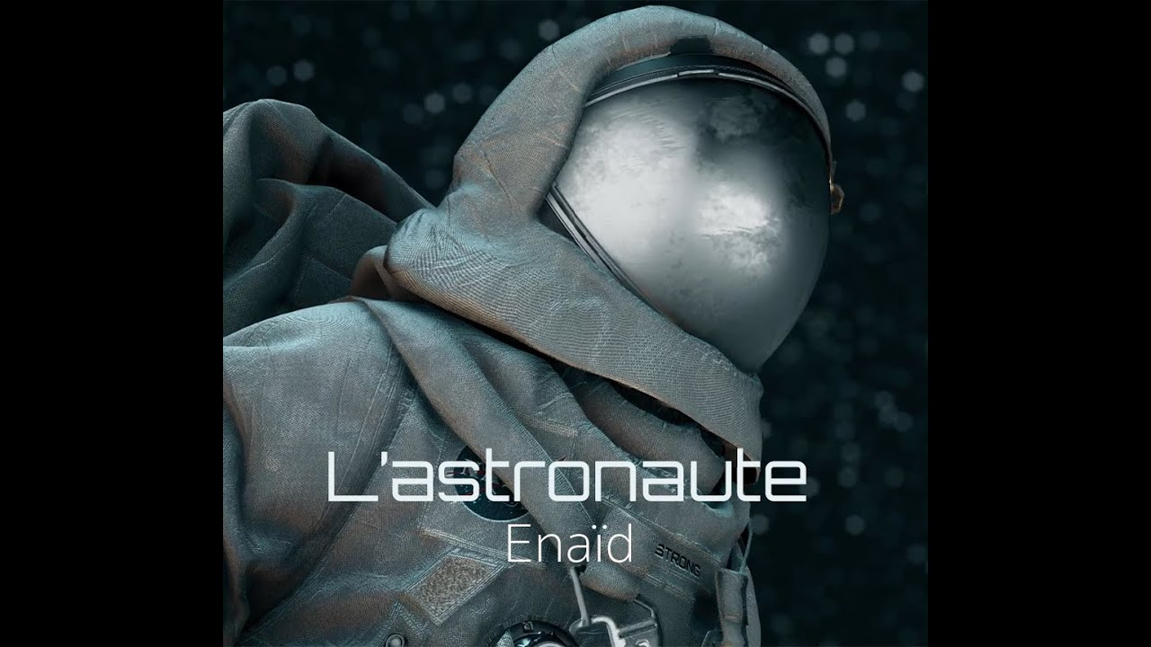 L'astronaute - Enaïd