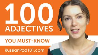100 Adjectives Every Russian Beginner Must-Know