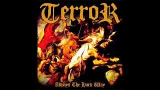 Terror - Always the Hard Way (2006) [Full Album]