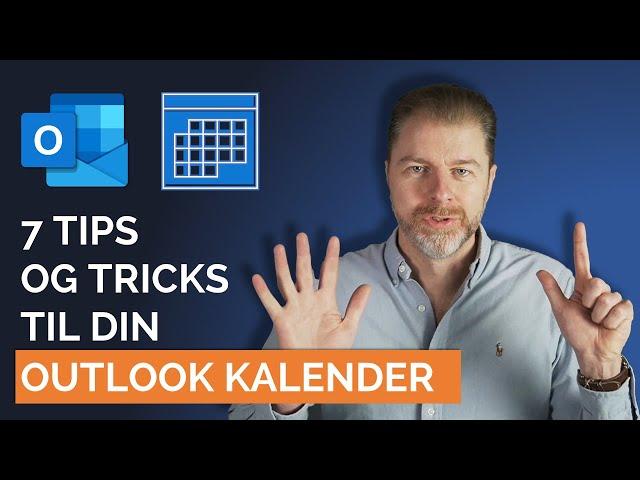 7 hurtige tips til din Outlook kalender du sikkert ikke kendte