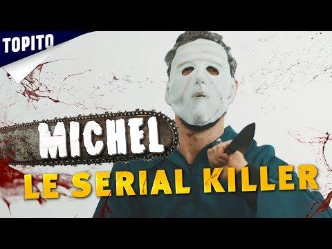 Michel le gentil serial-killer (avec Dédo)