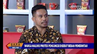 [DIALOG] Warga Maluku Protes Pengungsi Disebut Beban Pemerintah