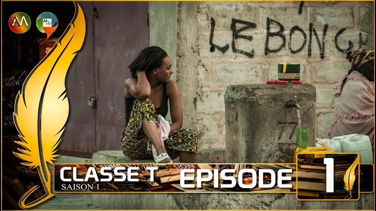 Download CLASSE T - Episode 1 Saison 1