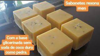 Faça Sabonetes Rexona Men com a Base Glicerinada sem Soda de Coco 4 Ingredientes