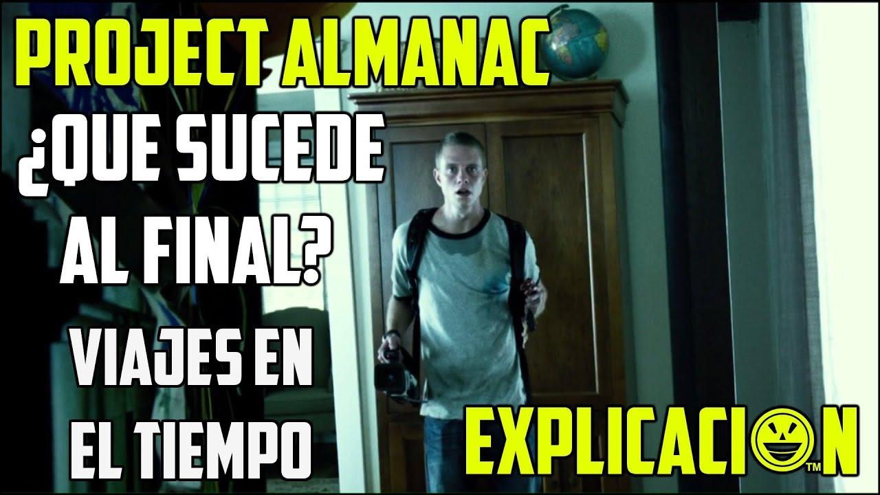 Ver Project Almanac | Análisis y Explicación del Final | Bienvenidos al Ayer Explicada en Español