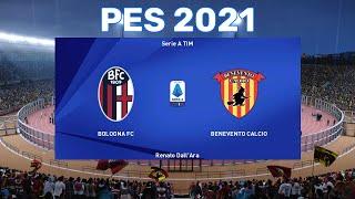 PES 2021 ⚽ Bologna vs Benevento Calcio ⚽ Serie A TIM 2020/21 ⚽ Highlights and goals ⚽ PC gameplay