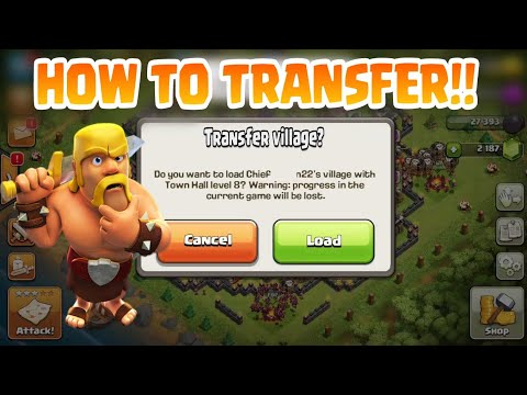 How To Transfer CLASH OF CLANS Game Data From One Account To Another