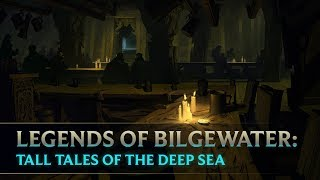 Legends of Bilgewater: Tall Tales of the Deep Sea | Audio Drama (Part 1 of 6)