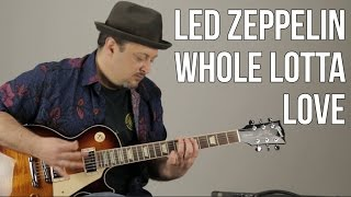 Led Zeppelin Whole Lotta Love Guitar Lesson Guitar Lesson + Tutorial
