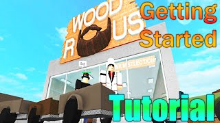 [ROBLOX: Lumber Tycoon 2] Tutorial: Getting Started