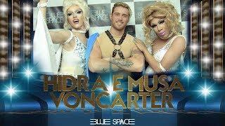 Blue Space Oficial - Hidra e Musa Voncarter - Yuri Castro - 09.12.17