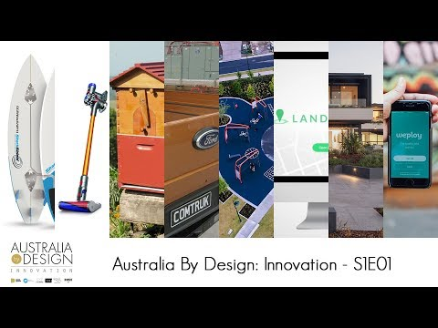 Australia By Design: Innovation - Series 1, Episode 1
