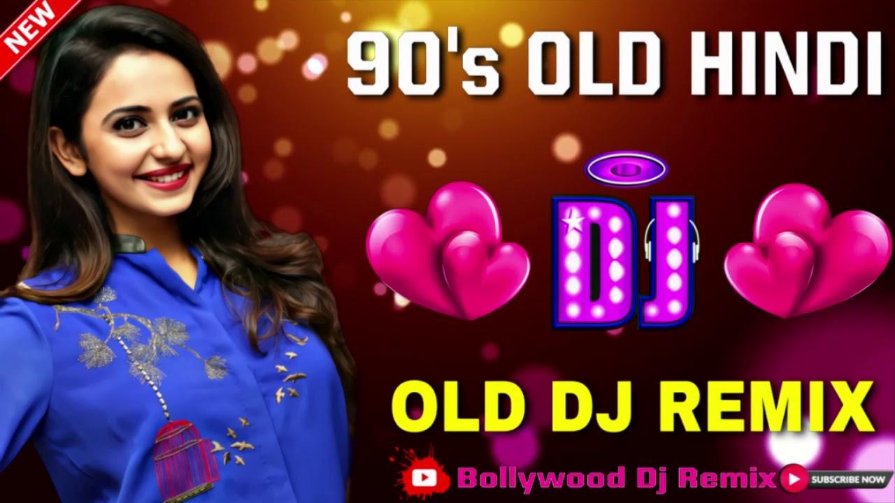 Hindi Old Dj Song? 90's Hindi Superhit Dj Mashup Remix Song ?Old is Gold?Hi Bass Dholki Mix