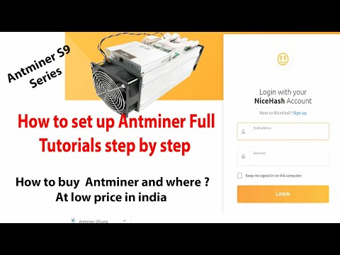 How To Set Up Antminer S9 Series Full Tutorial Step By Step|| How To But Antminer?