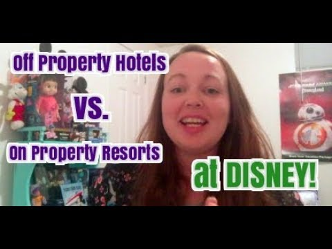 Off Property Hotels vs  On Property Resorts at Disney