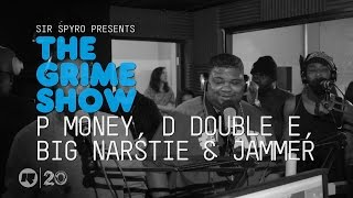 The Grime Show: P Money, D Double E, Big Narstie & Jammer