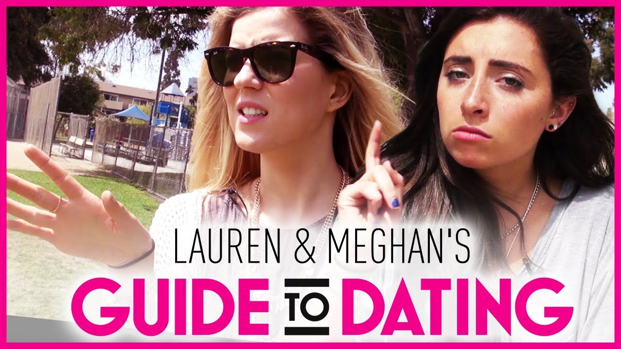 Lauren and megan's guide to dating