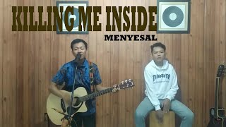Menyesal - Ridan and Dicky (Killing me inside cover)
