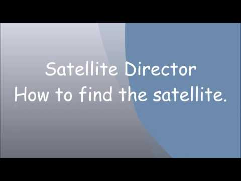 How do you use satellite director