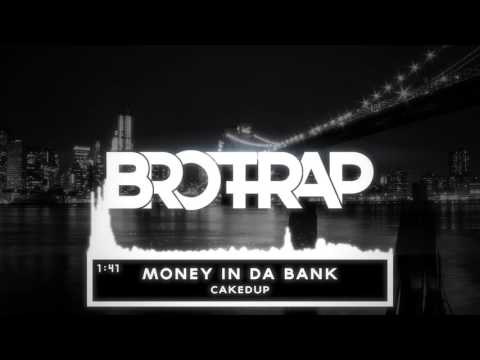CAKEDUP   Money In Da Bank