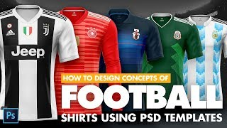 How to design football /soccer kits and tshirts for ecommerce using Photoshop Templates
