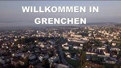 WILLKOMMEN IN GRENCHEN