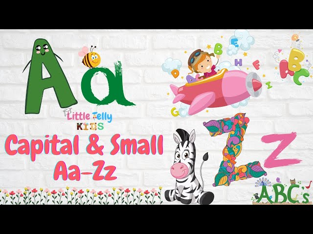 Capital & Small Letters Aa-Zz for Kids || Learn English|| Learn Capital & Small Letters for kids