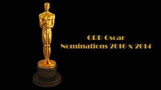 GRP Oscar Nominations 2016 x 2014