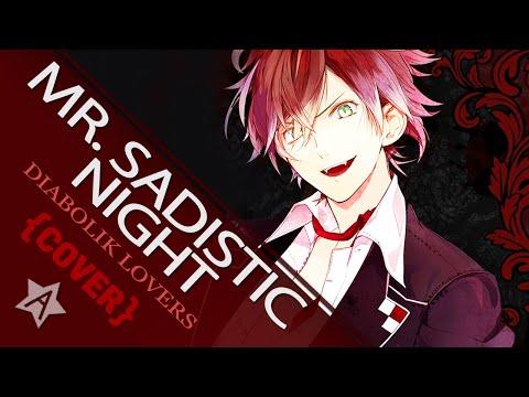 【暗黒】Diabolik Lovers『Mr.SADISTIC NIGHT ~TV-size~』(cover)