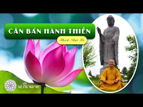 Căn bản hành Thiền (06/10/2011)