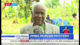 We don't believe that our son was killed over Sh.100, family of slain Embu Governor bodyguard speaks