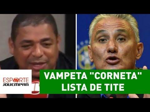 """Vampeta """"corneta"""" lista de Tite: """"vou continuar com a faixa!"""""""