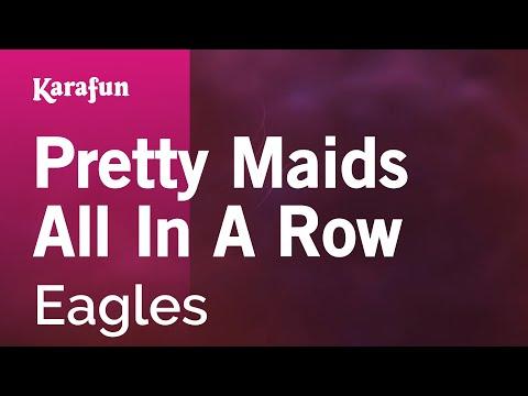 Karaoke Pretty Maids All In A Row - The Eagles *