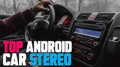10 Best Android Car Stereos 2019