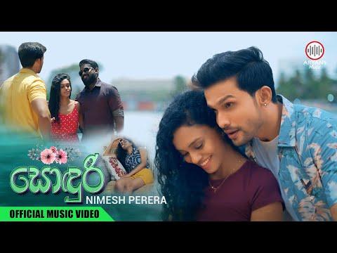 Sonduri   සොඳුරී   Nimesh Perera   Official Music Video